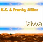 KC & Franky Miller - Jalwa (Swoop Records)