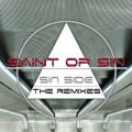 Saint of Sin - Incl. The Force Remixes
