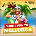 Playa Boys - Short Way To Mallorca