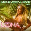 Loona - Life is just a Game
